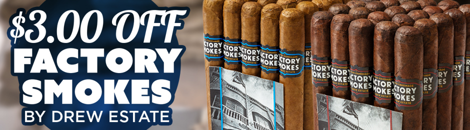 $3.00 Off Factory Smokes by Drew Estate